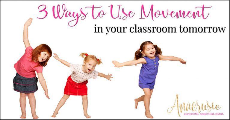 3 Ways to Use Movement Tomorrow!