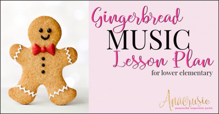 Gingerbread Music Lesson Plan for Lower Elementary