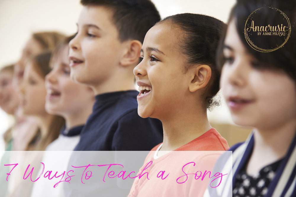 7 Ways to Teach a Song