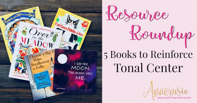 Resource Roundup: 5 Books to Reinforce Tonal Center in the Elementary Music Classroom
