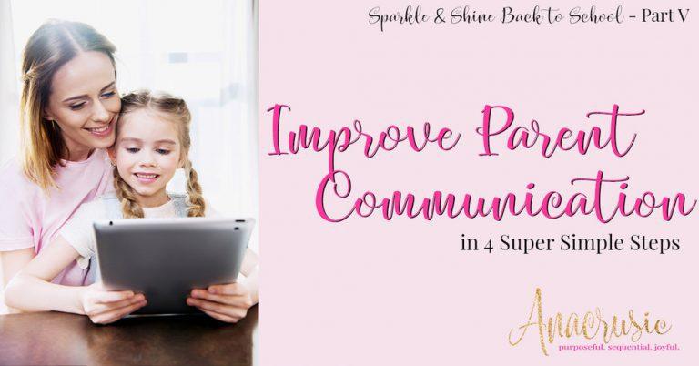 Improve Parent Communication {Sparkle & Shine BTS Pt 5}