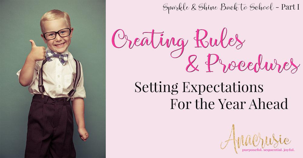 Creating Rules & Procedures {Sparkle & Shine BTS PT 1}