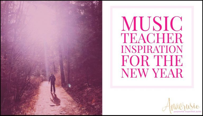 Music Teacher Inspiration for the New Year