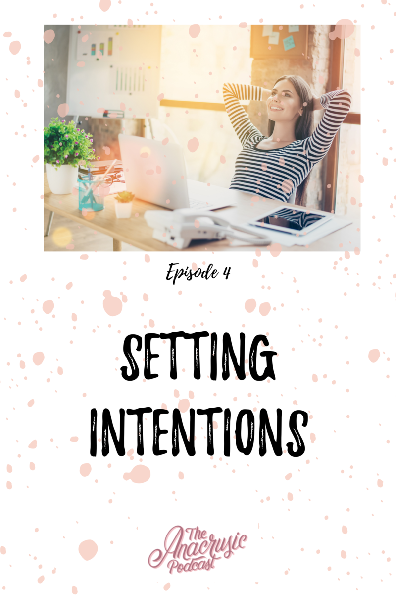 Read more about the article TAP 004 – Setting Intentions