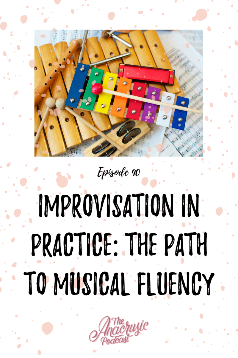 Read more about the article TAP 090 – Improvisation in Practice: The Path to Musical Fluency