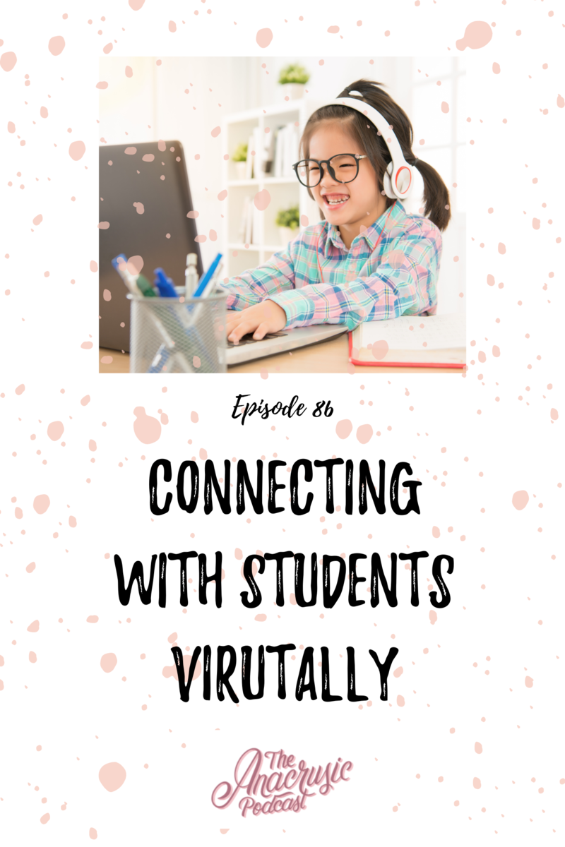 Read more about the article TAP 086 – Connecting with Students Virtually