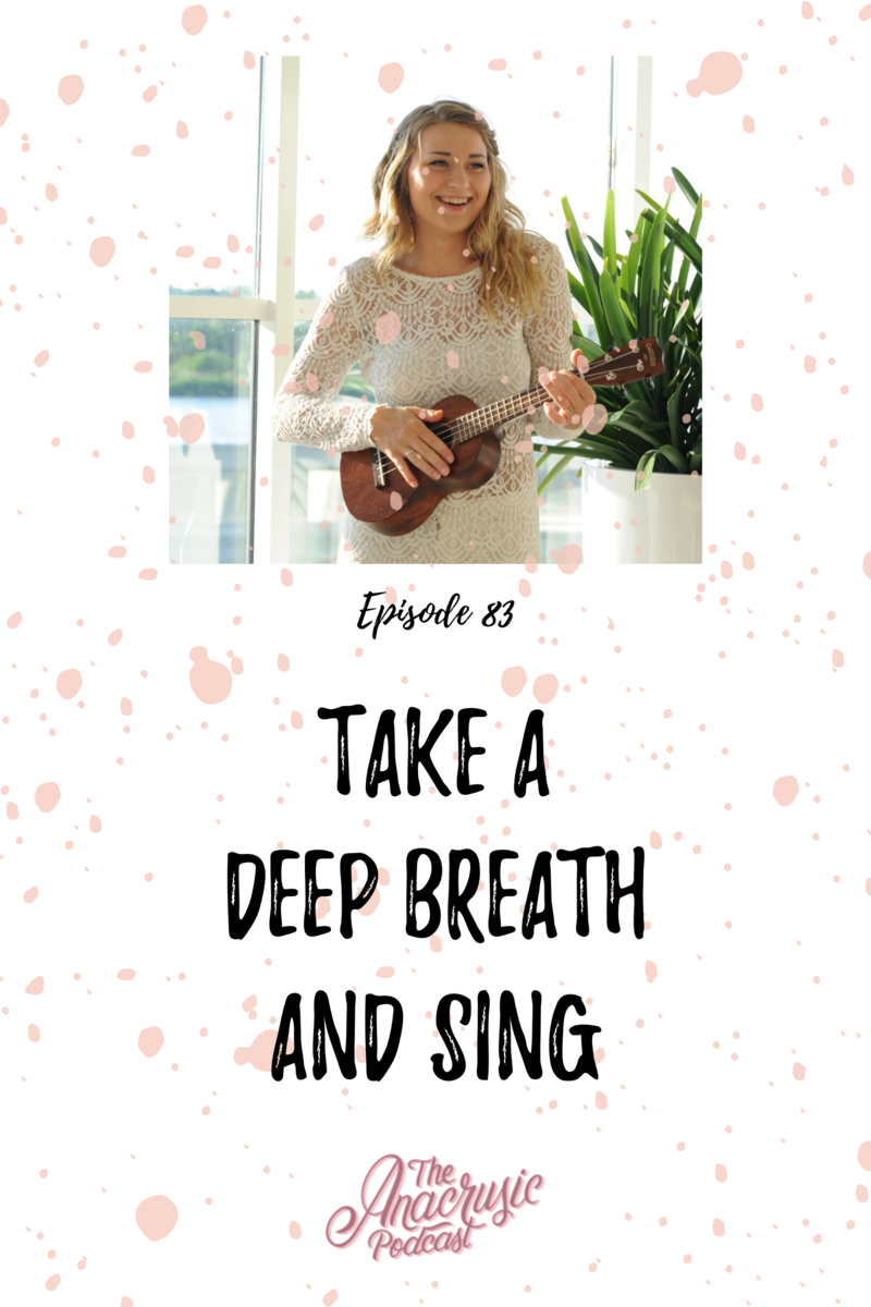 Read more about the article TAP 083 – Take a Deep Breath and Sing