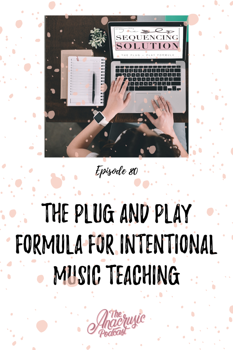 Read more about the article TAP 080 – The Plug and Play Formula for Intentional Music Teaching