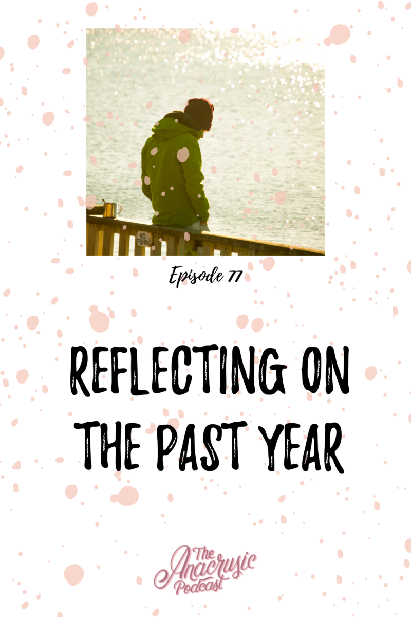 Read more about the article TAP 077- Reflecting on the Past Year
