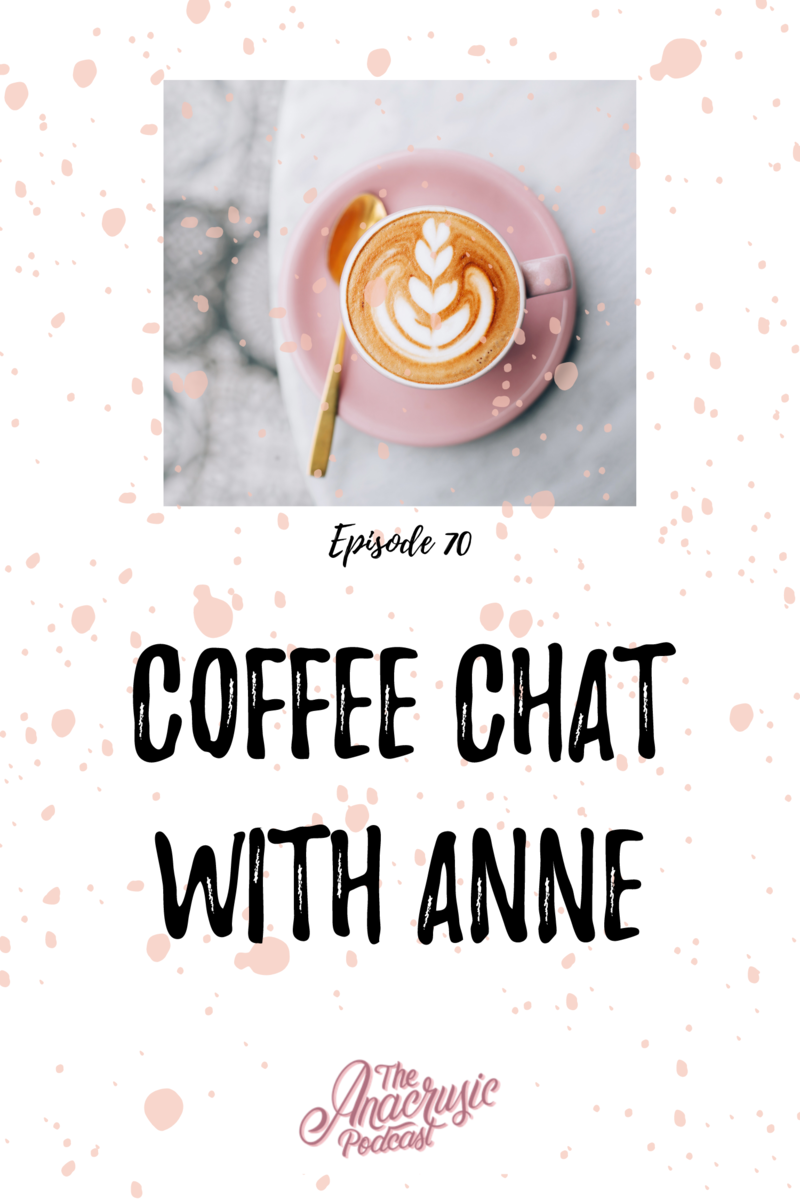 Read more about the article TAP 070 – Coffee Chat with Anne