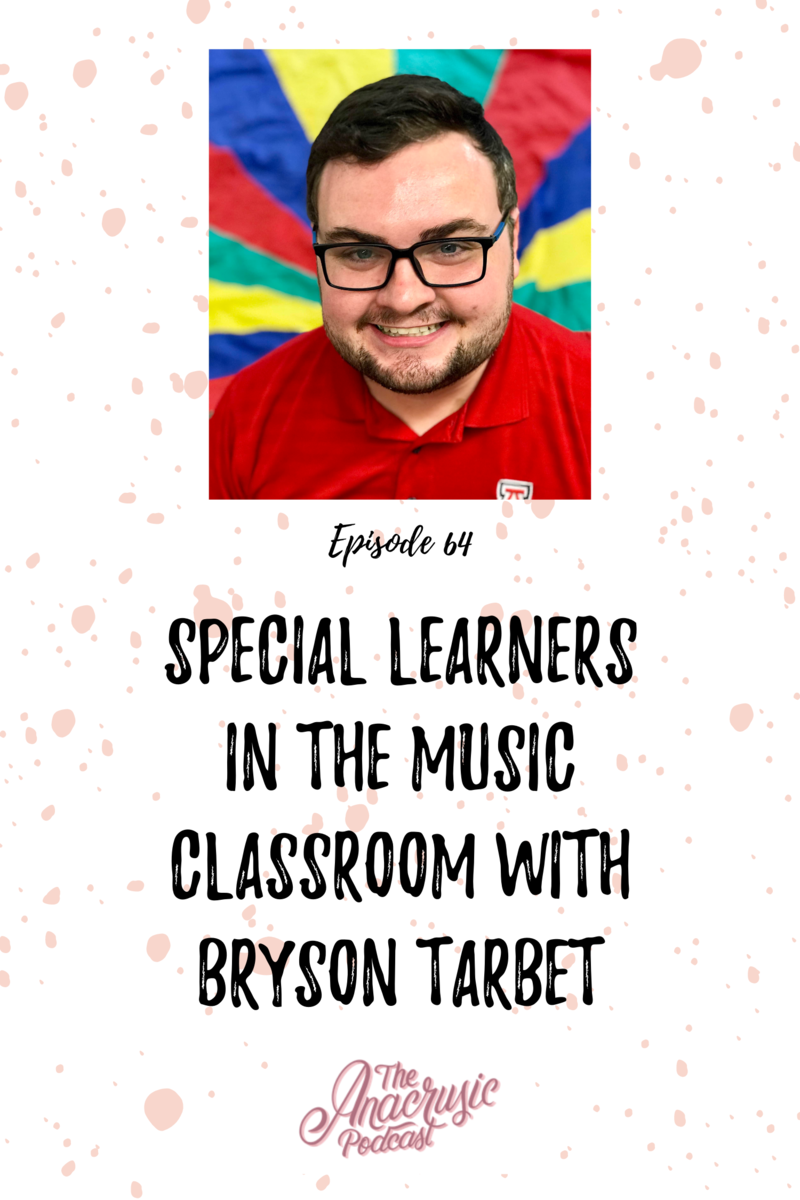 Read more about the article TAP 064 – Special Learners in the Music Classroom with Bryson Tarbet