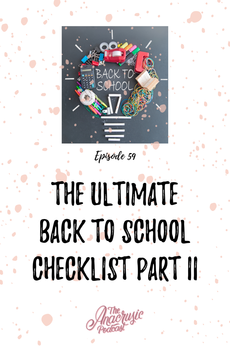 Read more about the article TAP 059 – The Ultimate Back to School Checklist Part II