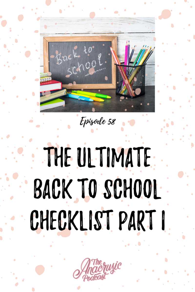 Read more about the article TAP 058 – The Ultimate Back to School Checklist Part I