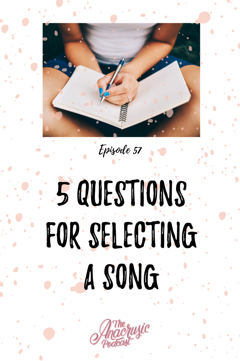 Read more about the article TAP 057 – 5 Questions for Selecting a Song