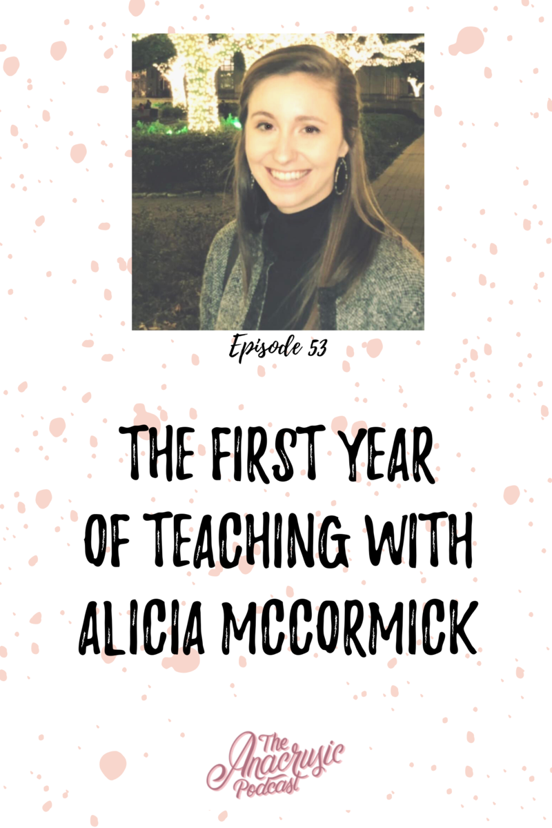 Read more about the article TAP 053-The First Year of Teaching with Alicia McCormick