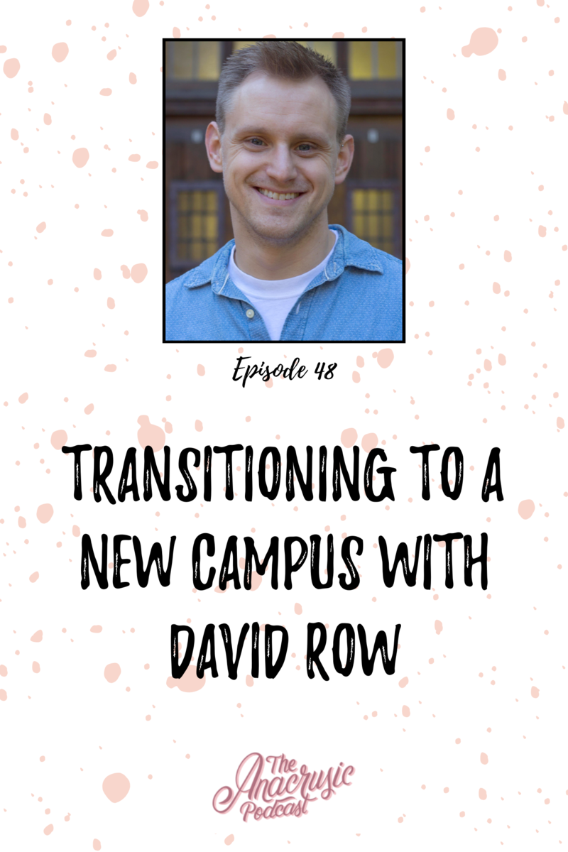 Read more about the article TAP 048 – Transitioning to a New Campus with David Row