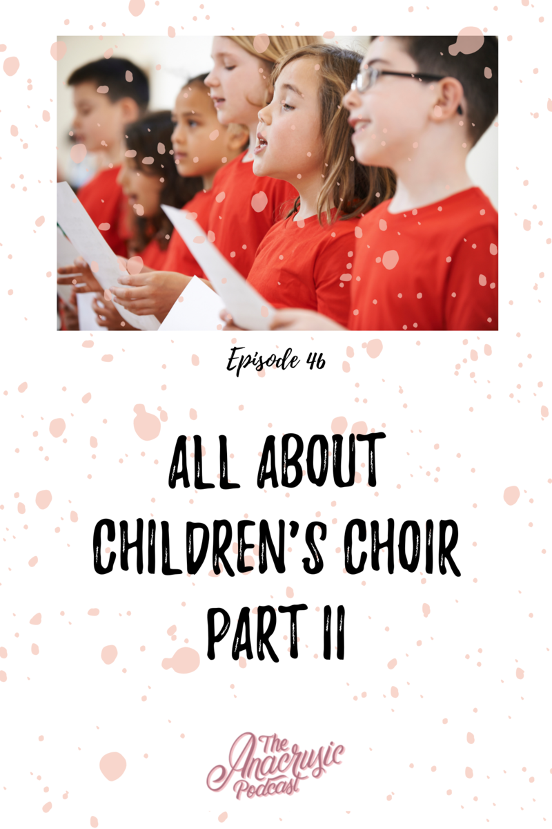 Read more about the article TAP 046 – All About Children's Choir Part 2