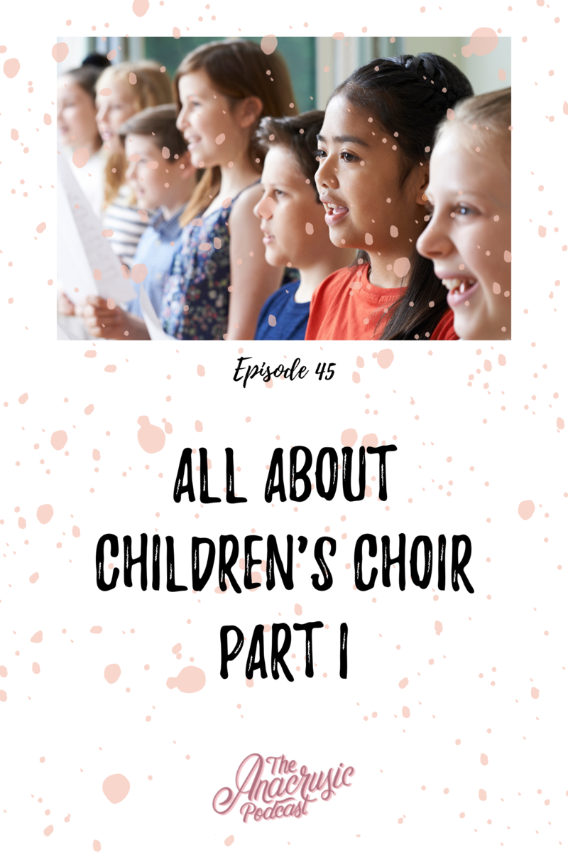 Read more about the article TAP 045 – All About Children's Choir Part 1
