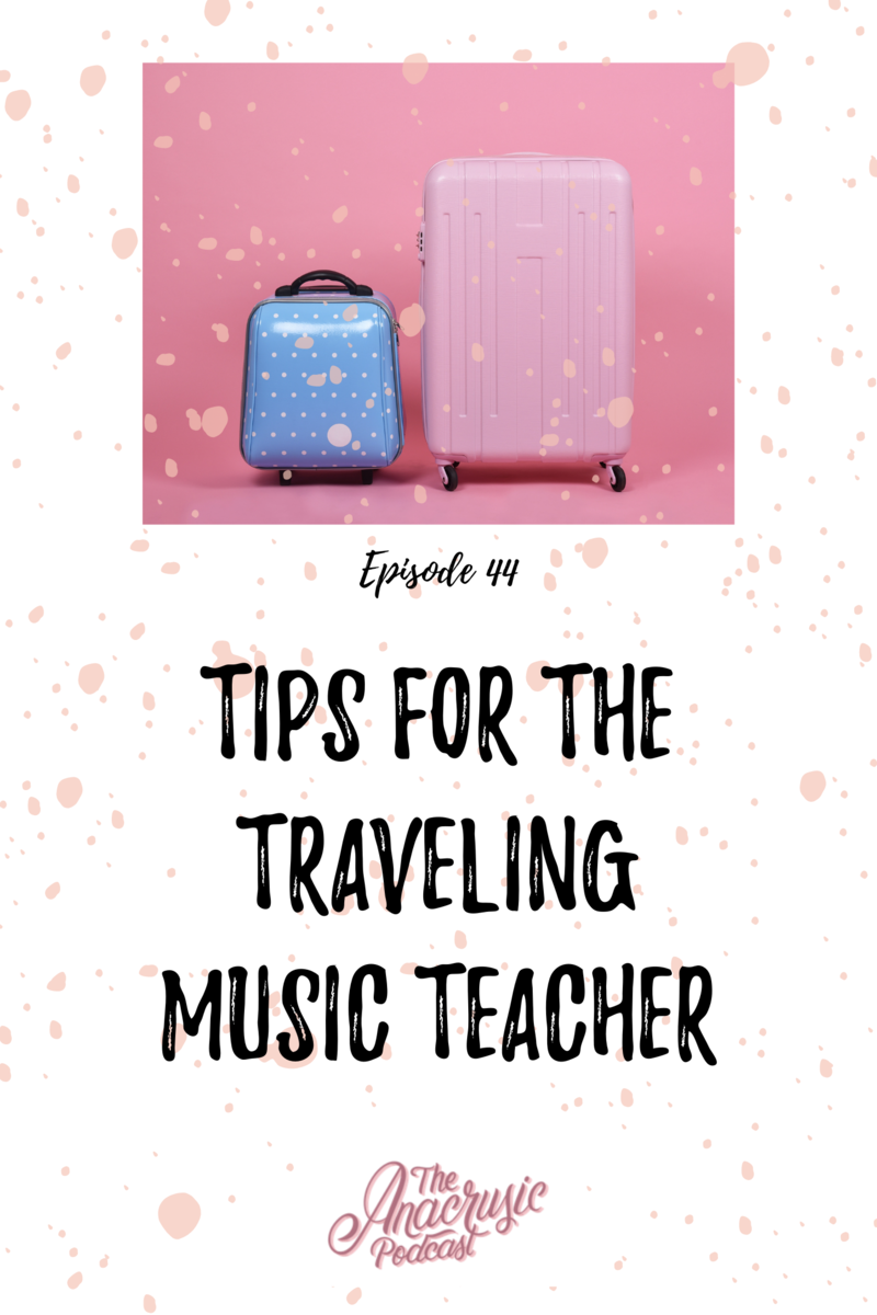 Read more about the article TAP 044 – Tips for the Traveling Music Teacher
