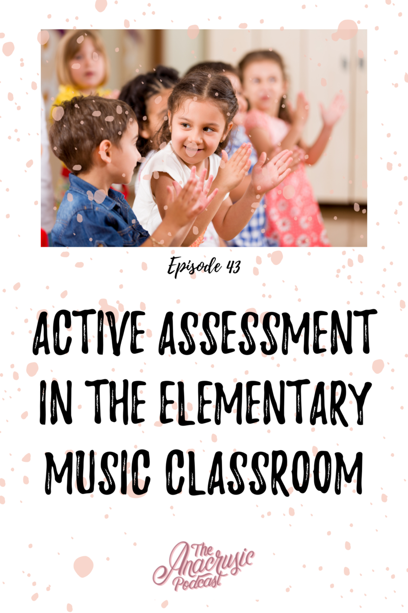 Read more about the article TAP 043 – Active Assessment in the Elementary Music Classroom