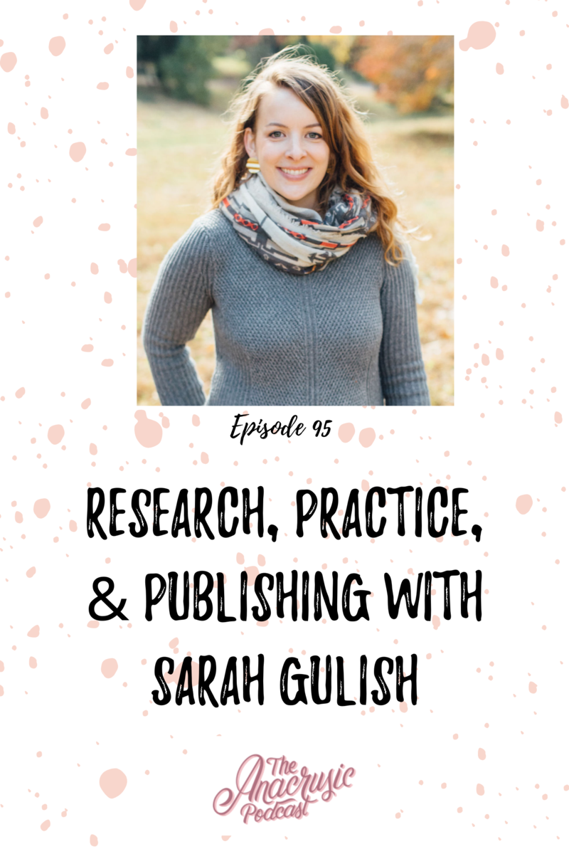 Read more about the article TAP 095 – Research, Practice, & Publishing with Sarah Gulish