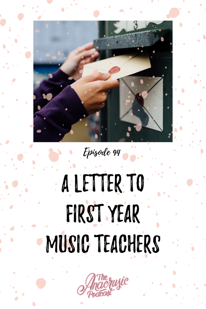 Read more about the article TAP 094 – A Letter to First Year Music Teachers