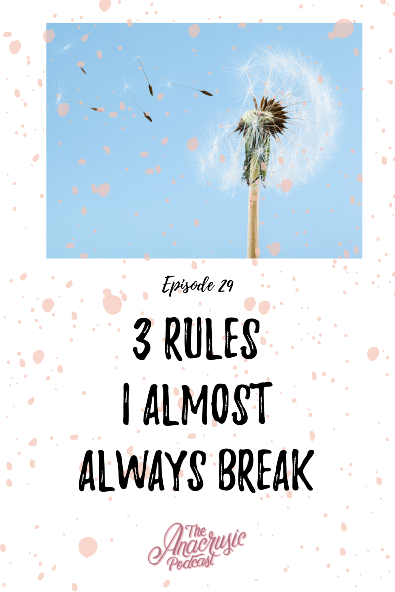 Read more about the article TAP 029 – 3 Rules I Almost Always Break