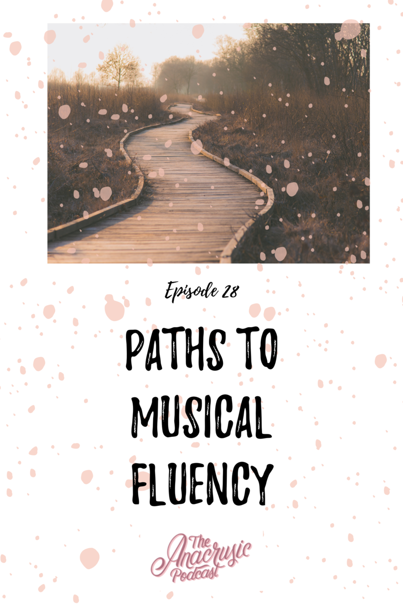 Read more about the article TAP 028 – Paths to Musical Fluency