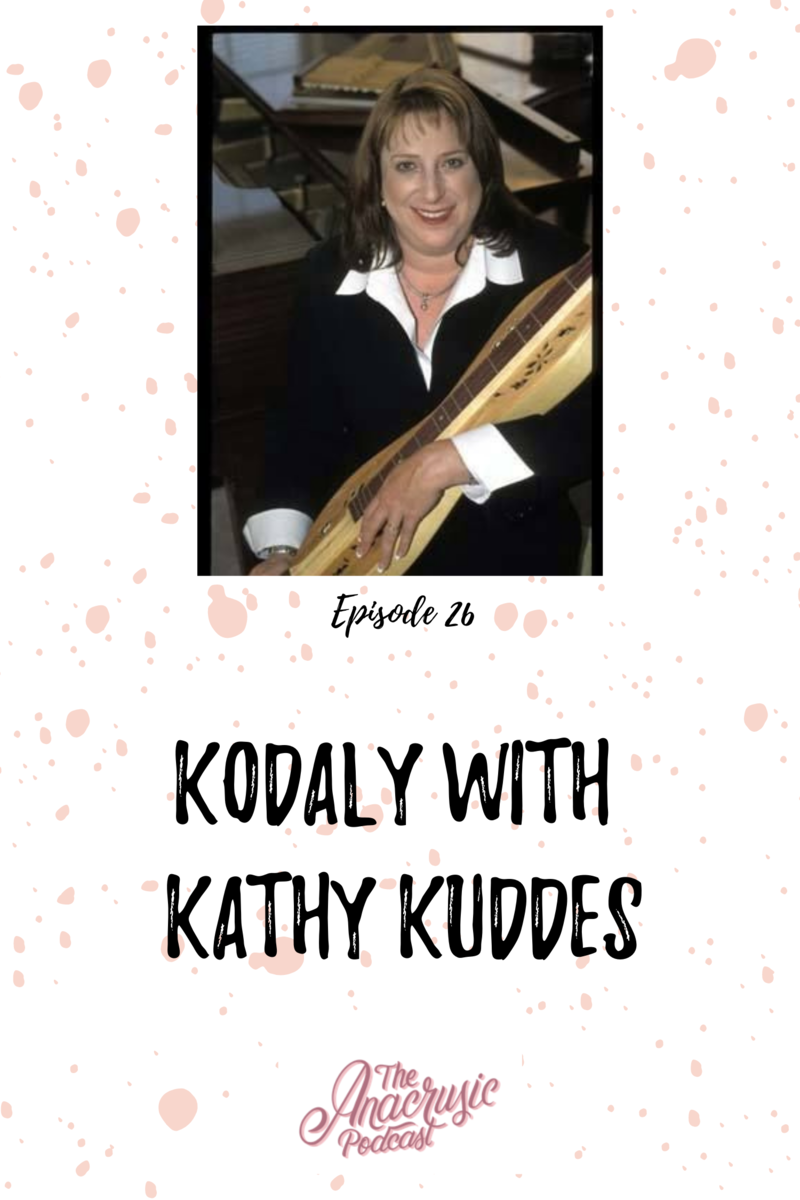 Read more about the article TAP 026 – Kodály with Kathy Kuddes