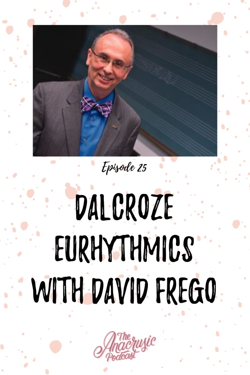 Read more about the article TAP 025 – Dalcroze Eurhythmics with David Frego