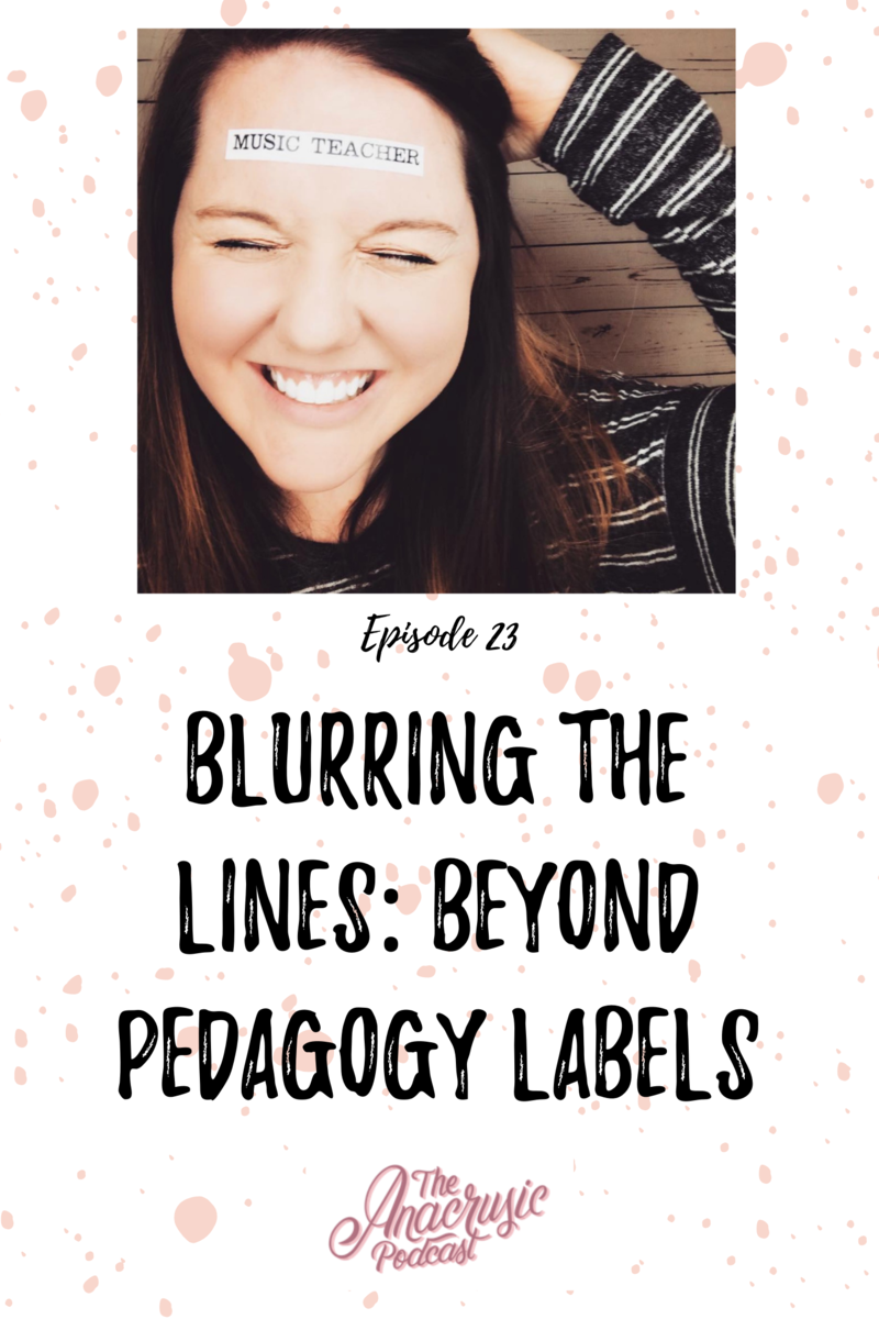 Read more about the article TAP 023 – Blurring the Lines – Beyond Pedagogy Labels