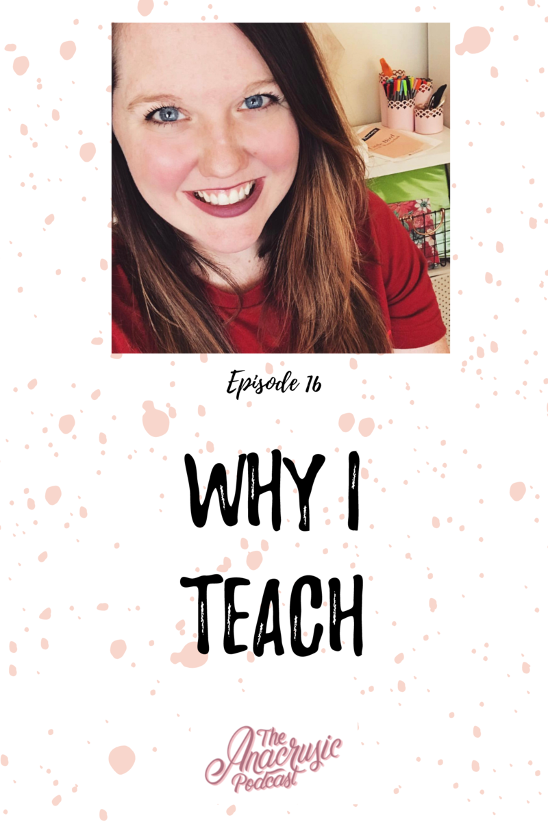 Read more about the article TAP 016 – Why I Teach