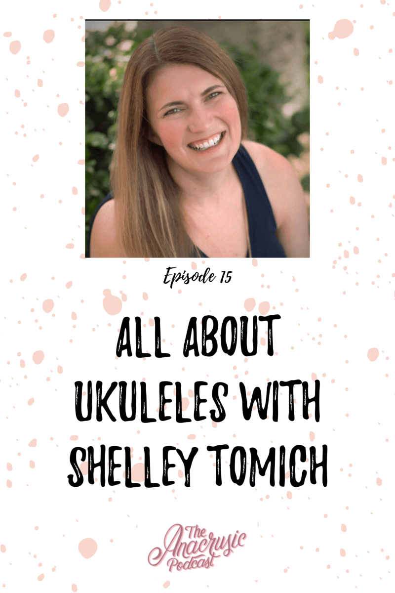 Read more about the article TAP 015 – All About Ukuleles with Shelley Tomich