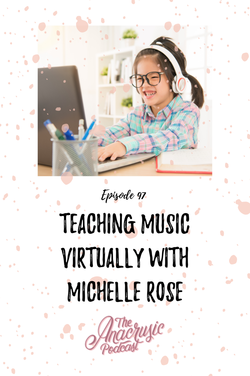 Read more about the article TAP 097 – Teaching Music Virtually with Michelle Rose