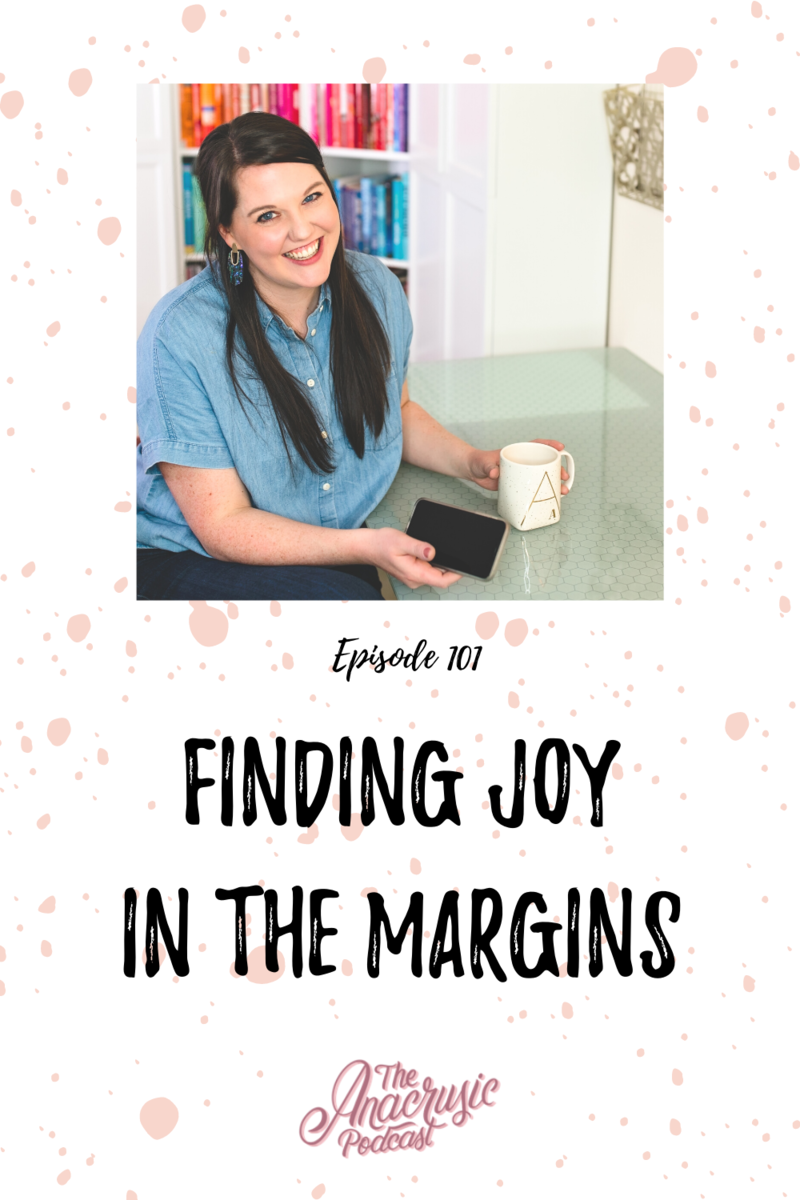 Read more about the article TAP 101 – Finding Joy in the Margins