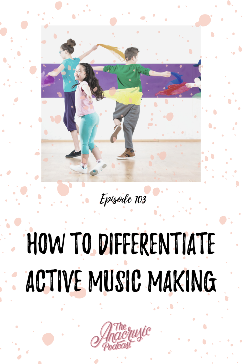 Read more about the article TAP 103 – How to Differentiate Active Music Making