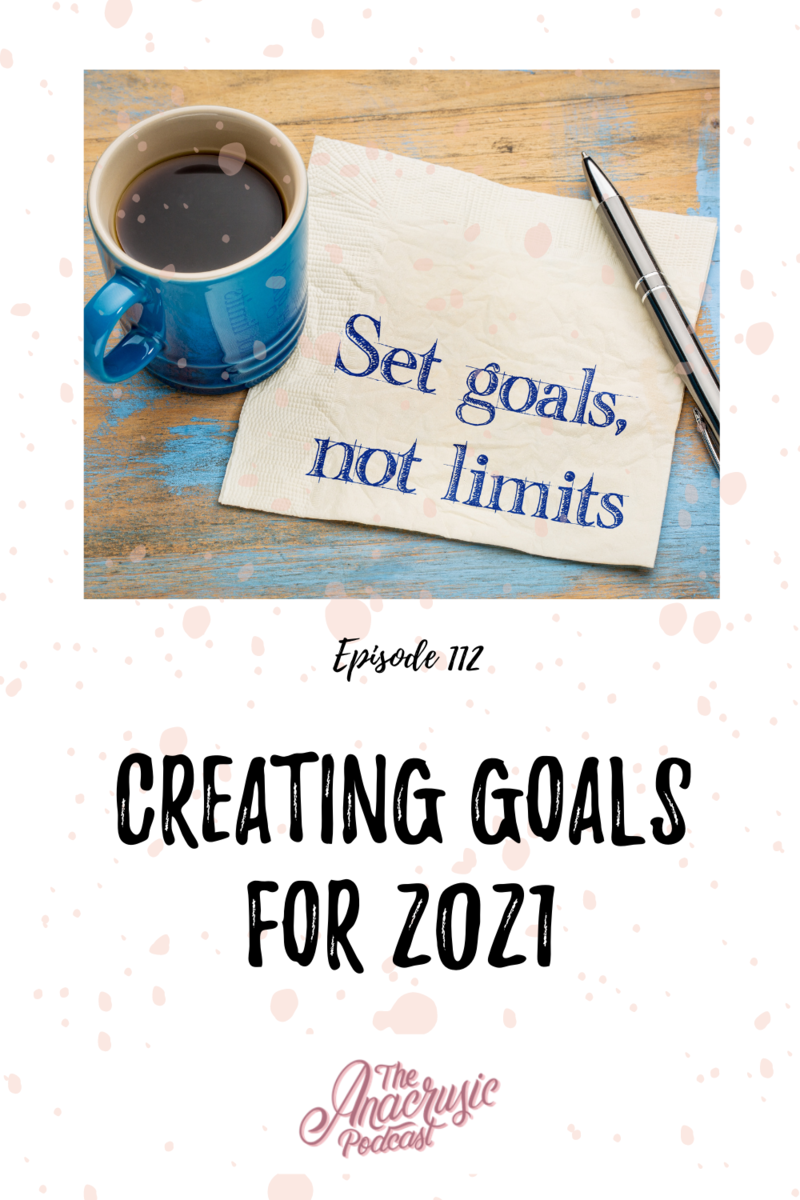 Read more about the article TAP 112 – Creating Goals for 2021