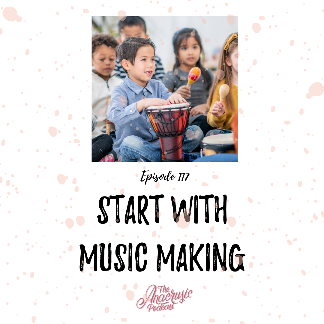 Read more about the article TAP 117 – Start with Music Making