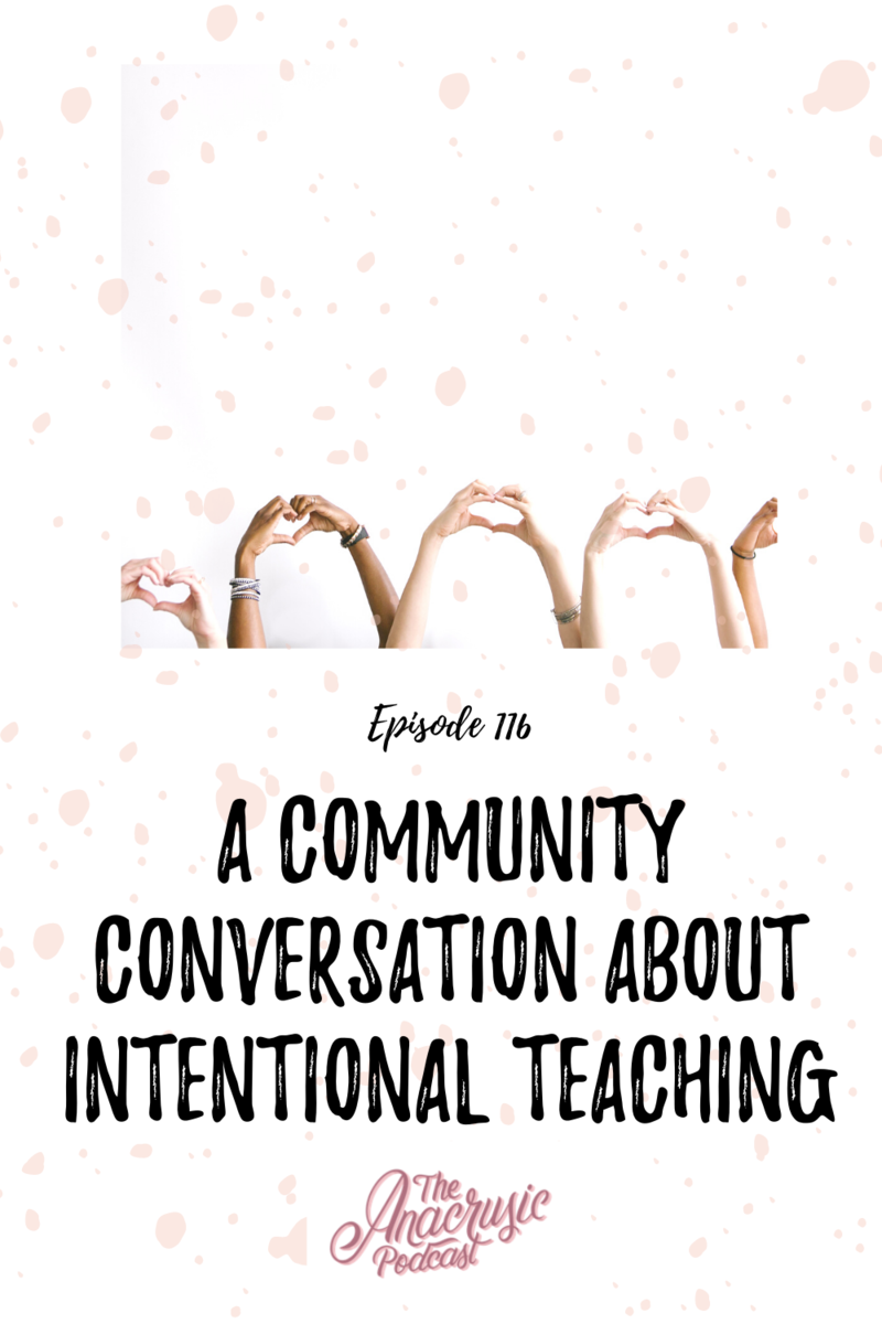 Read more about the article TAP 116 – A Community Conversation about Intentional Teaching