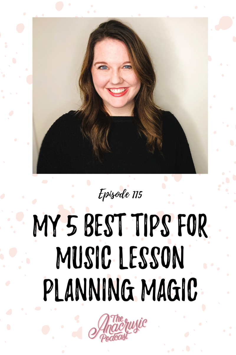 Read more about the article TAP 115 – My 5 Best Tips for Music Lesson Planning Magic