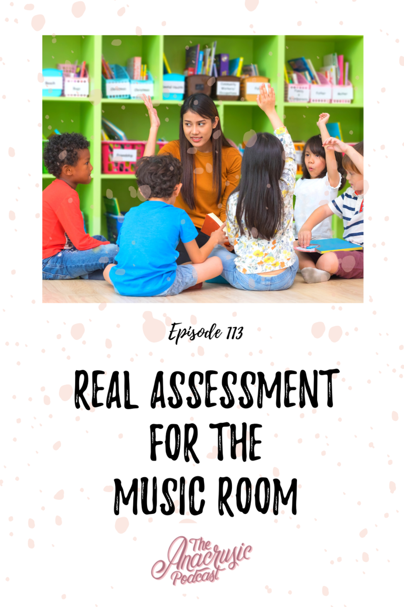 Read more about the article TAP 113 – REAL Assessment for the Music Room