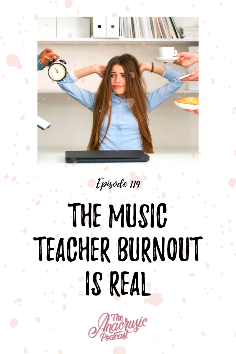Read more about the article TAP 119 – The Music Teacher Burnout is Real